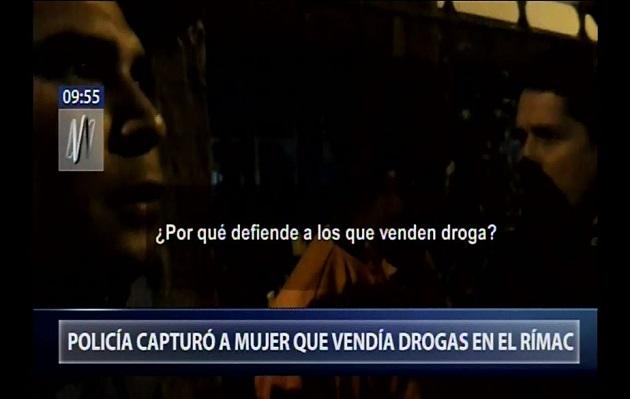 Rímac: Policía y marino salen en defensa de mujer capturada por vender drogas