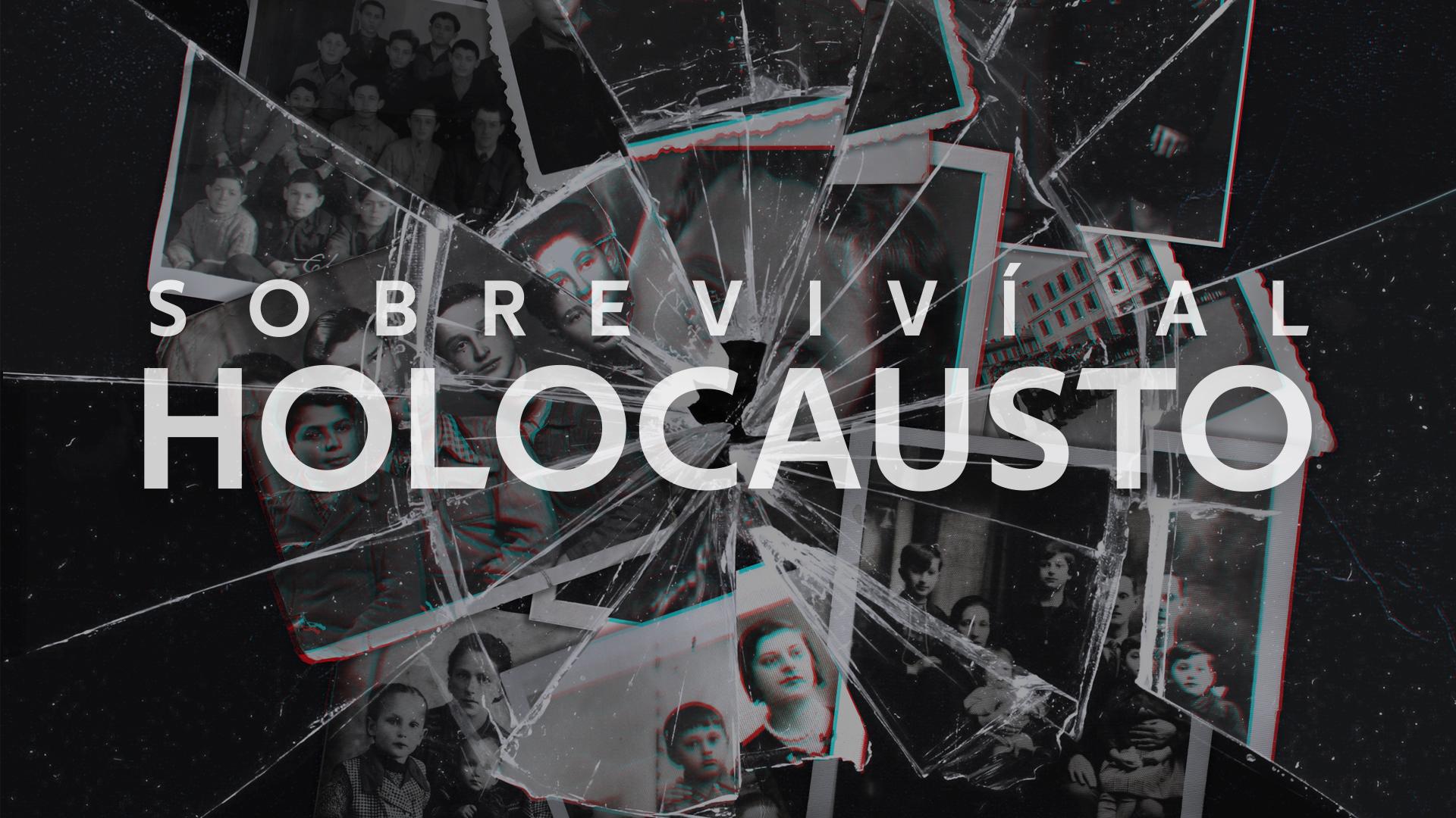 Sobreviví al Holocausto