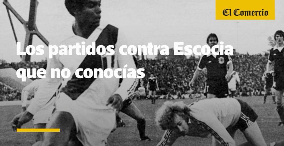 Selección peruana: los partidos contra Escocia que no conocías
